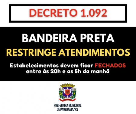Alterações no atendimento: Paverama segue em Bandeira Preta