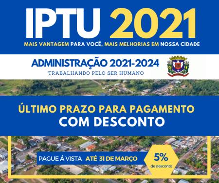 Pagamento do IPTU 2021 com desconto pode ser feito  até o dia 31 de março